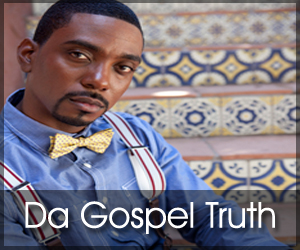 "<div class=""block-title""><span>DA GOSPEL TRUTH w/ GERALD JONES</span></div>"